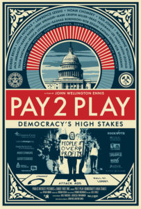 Pay 2 Play: Democracy's High Stakes Flyer